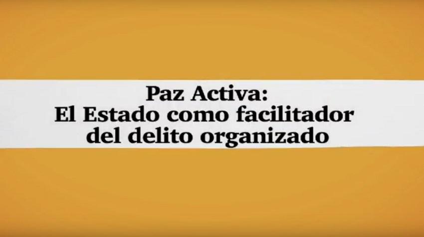 Estado Como Facilitador Del Delito Organizado – Crónicas De La Sociedad Civil