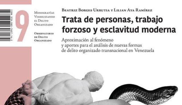 """""""Trata De Personas, Trabajo Forzoso Y Esclavitud Moderna"""""""