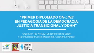 Inició Diplomado On-Line En Pedagogía De La Democracia, Justicia Transicional Y DdHh Auspiciado Por La Fundación Hanns Seidel