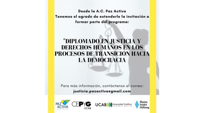 Diplomado: Justicia Y Derechos Humanos En Los Procesos De Transición Hacia La Democracia
