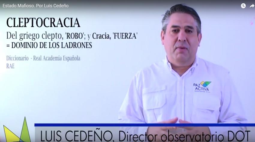 Estado Mafioso. Por Luis Cedeño