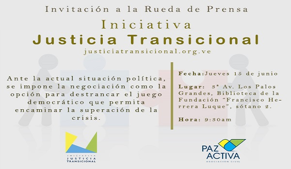 Invitación: Rueda De Prensa Lanzamiento «Iniciativa Justicia Transicional»