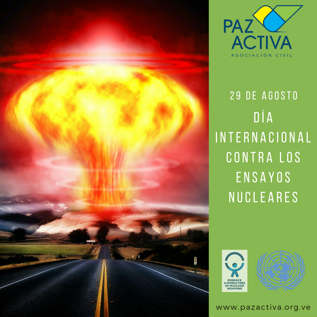 29 Dia ONU Contra Ensayos Nucleares